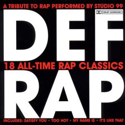Def Rap: A Tribute to Rap Performed by Studio 99
