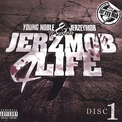 Young Noble & Jerzeymob Presents: JERZMOB4LIFE