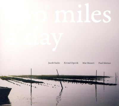 Two Miles A Day