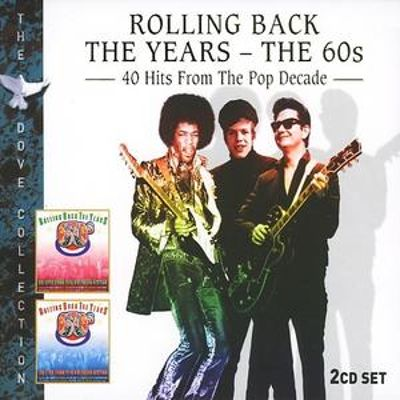 Rolling Back the Years: 40 Hits from the 60s