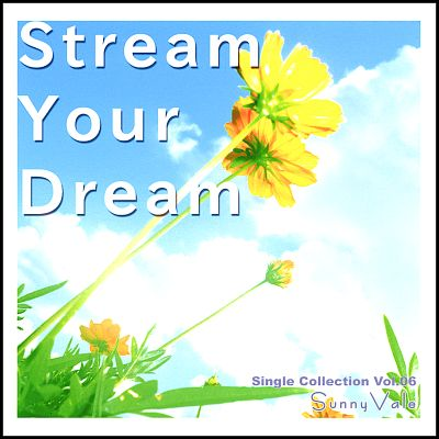Stream Your Dream