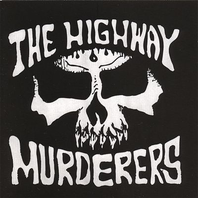 The Highway Murderers