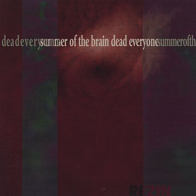 Summer of the Braindead Everyone