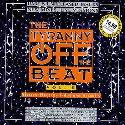 The Tyranny Off the Beat, Vol. 2
