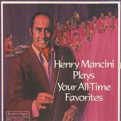 Henry Mancini Plays Your All-Time Favorites