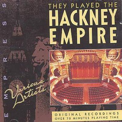 They Played the Hackney Empire