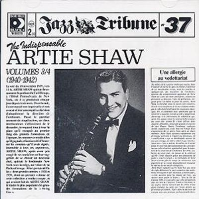 The Indispensable Artie Shaw, Vol. 3-4: 1940-1942