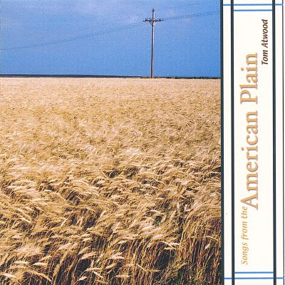 Songs from the American Plain