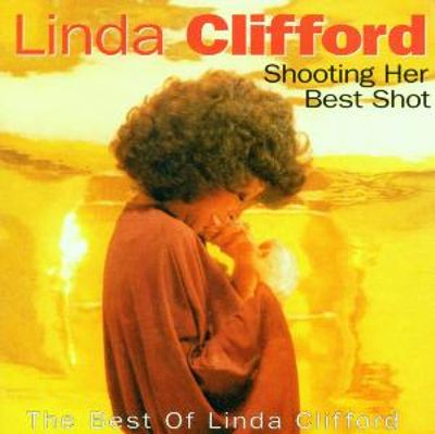 Shooting Her Best Shot - The Best of Linda Clifford