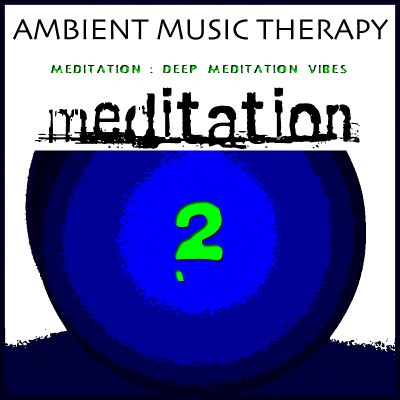 Meditation: Deep Meditation Vibes, Vol. 2
