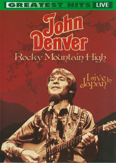 Rocky Mountain High: Live in Japan 1981 [Video]