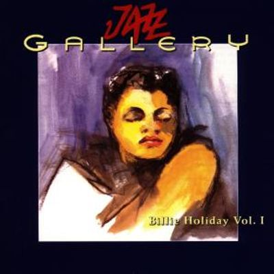 Billie Holiday, Vol. 1 (1933-1947)