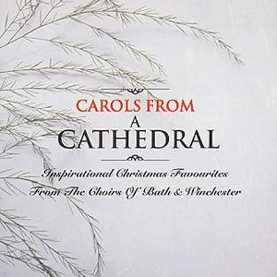 Carols from a Cathedral