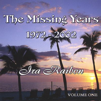 The Missing Years, Vol. 1