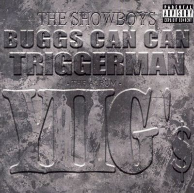 Buggs Can Can and Triggerman: Y2G's