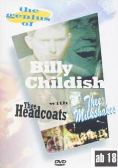 Thee Headcoats and Thee Milkshakes: The Bands of Billy Childish