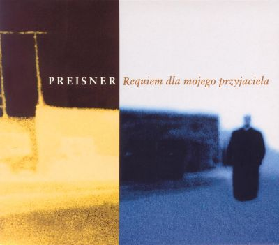 Preisner: Requiem for my friend