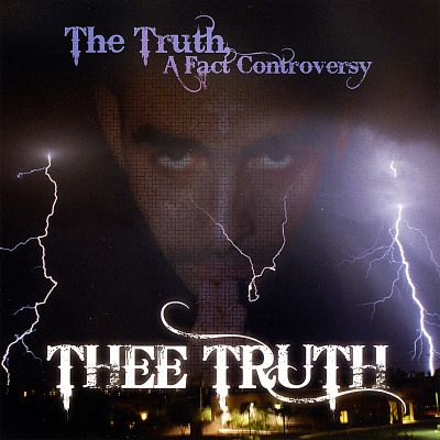 The Truth, a Fact Controversy
