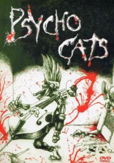 Psycho Cats: The Best of Blood on the Cats