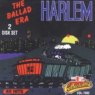 The Ballad Era: Harlem, N.Y., Vol. 1