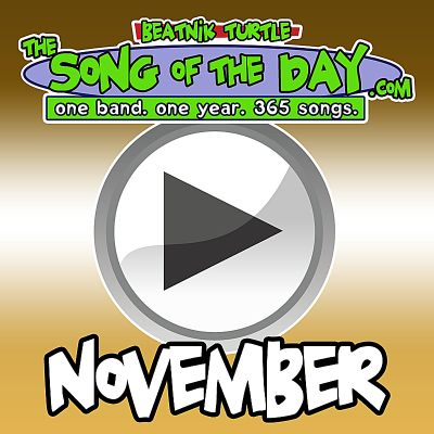 The Song of the Day.com: November