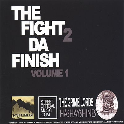 The Fight 2 Da Finish, Vol. 1