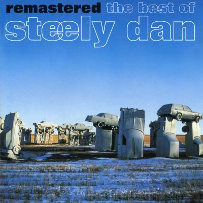 remastered the best of steely dan then and now steely dan release info allmusic. Black Bedroom Furniture Sets. Home Design Ideas