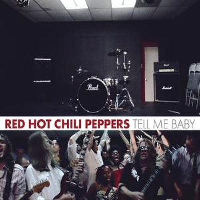 Tell Me Baby CD #2 - Red Hot Chili Peppers | Songs ...