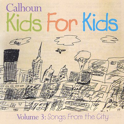 Vol. 3: Songs from the City