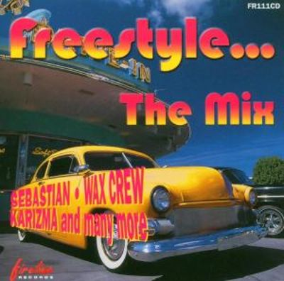 Freestyle...the Mix