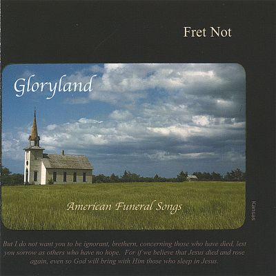 Gloryland: American Funeral Songs