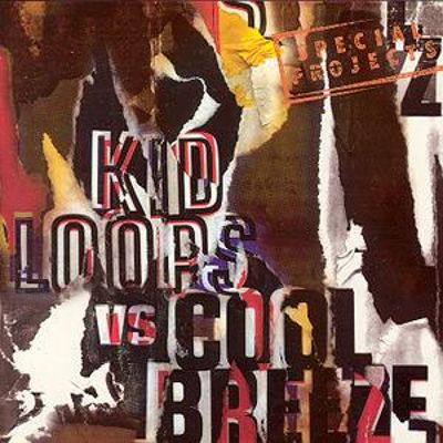 Kid Loops Vs. Cool Breeze