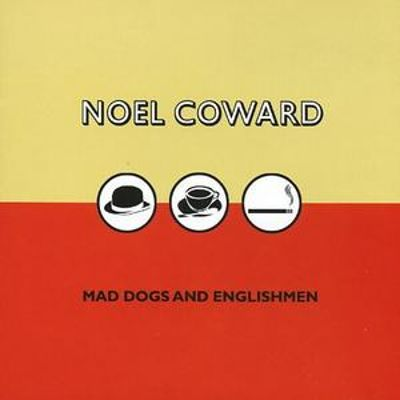 Mad Dogs and Englishmen [Hallmark]