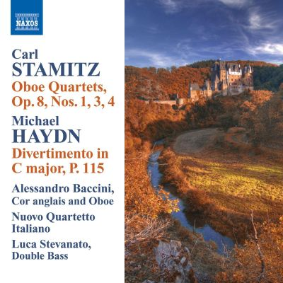 Carl Stamitz: Oboe Quartets Op. 8, Nos. 1, 3, 4; Michael Haydn: Divertimento in C major, P.115