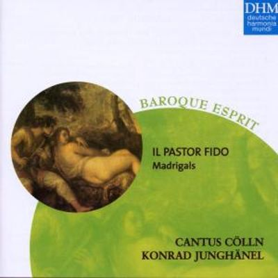 Il Pastor Fido: Madrigals [Germany]