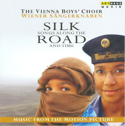 Silk Road: Songs Along the Road and Time [Music from the Motion Picture]