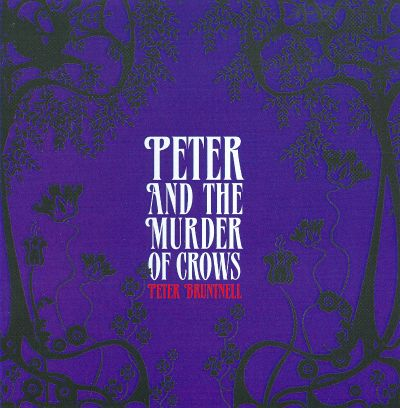 Peter And The Murder Of Crows