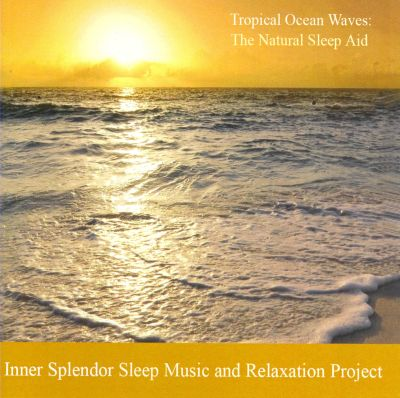 Tropical Ocean Waves: The Natural Sleep Aid