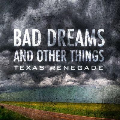 Bad Dreams and Other Things