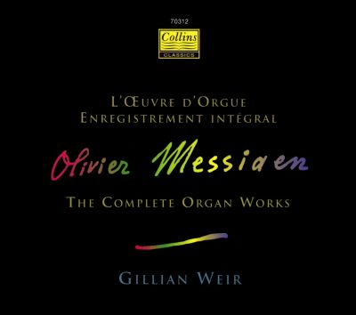 Messiaen: The Complete Organ Works