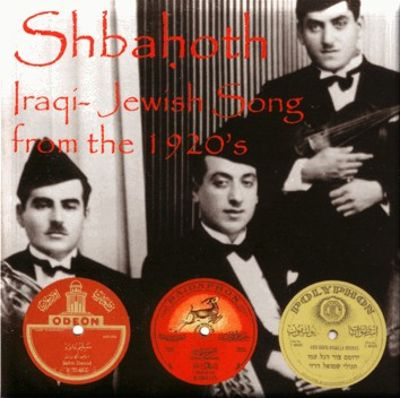 Shbahoth: Iraqi-Jewish Song From the 1920's