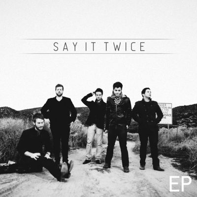 Say It Twice EP