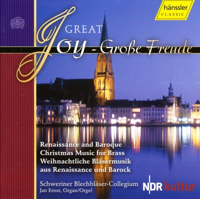 Great Joy: Renaissance and Baroque Christmas Music for Brass