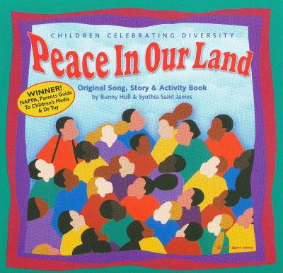 Peace In Our Land: Children Celebrating Diversity
