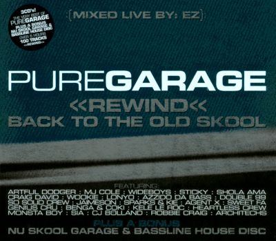 Pure Garage: Rewind Back to the Old Skool