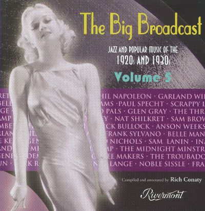 Big Broadcast: Jazz and Popular Music of the 1920s and 1930s, Vol. 5