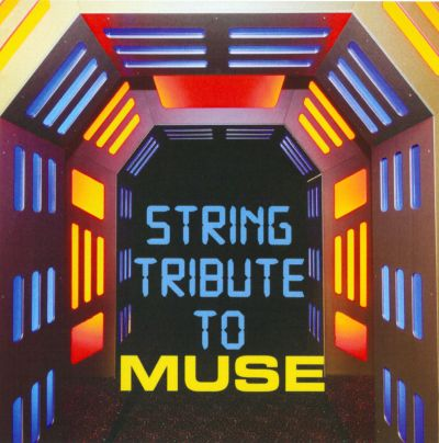 String Tribute to Muse
