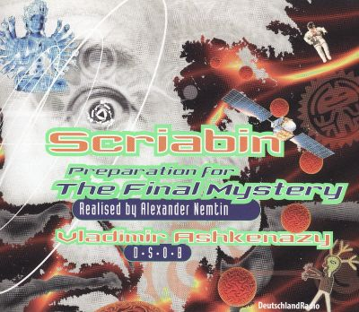 Scriabin: Preparation for the Final Mystery
