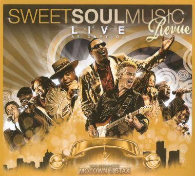 Sweet Soul Music Revue: Live At Capitol