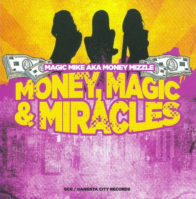Money, Magic & Miracles
